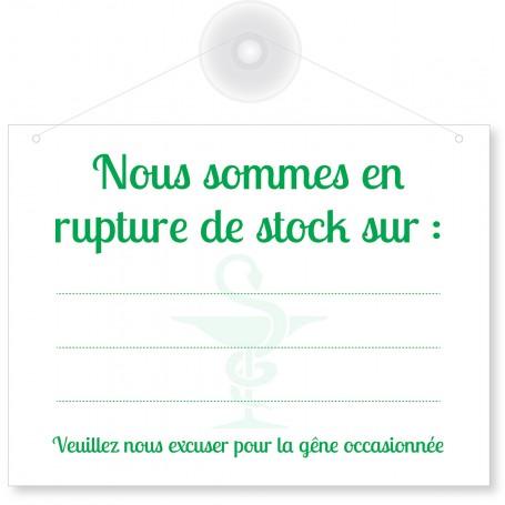 Pancarte pour pharmacie - « Nous sommes en rupture de stock sur :»