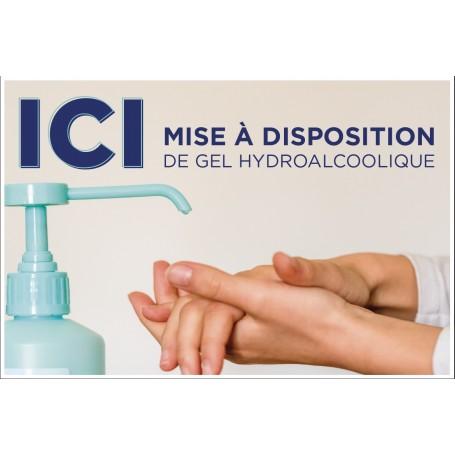 Pancarte « Ici mise à disposition de gel hydroalcoolique »