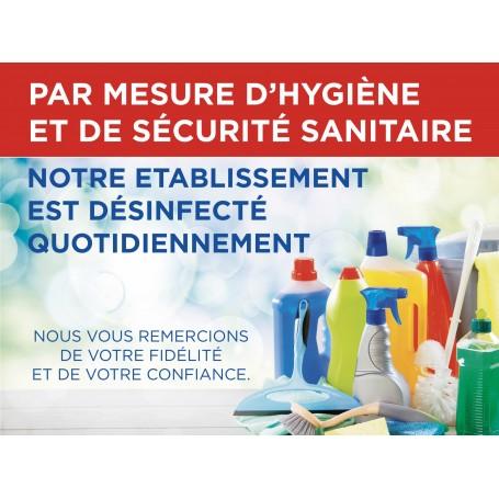 Pancarte sécurité sanitaire « Notre établissement est désinfecté quotidiennement »