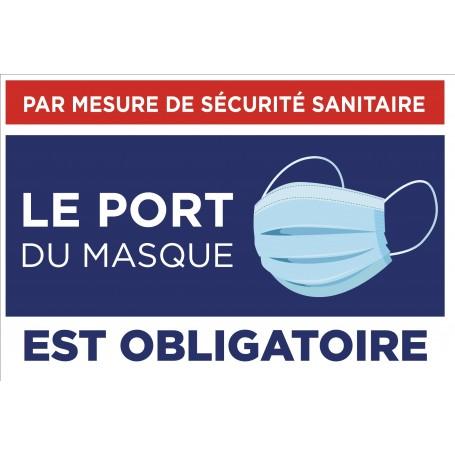 Pancarte « Le port du masque est obligatoire »